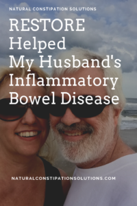 The supplement Restore helped my husband to get his Inflammatory Bowel Disease under control.  He's been diagnosed with ulcerative colitis and Crohn's disease.  Restore along with diet changes has helped him lead a more normal life.